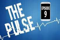 The Pulse: Episode 9