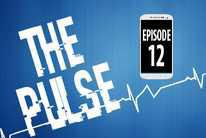The Pulse: Episode 12